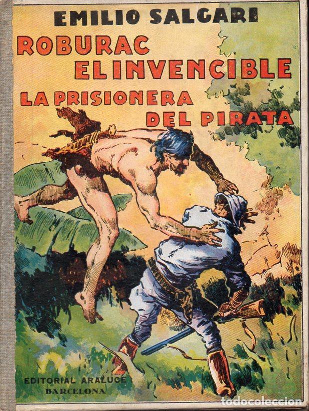 EMILIO SALGARI : ROBURAC EL INVENCIBLE (ARALUCE, 1936) (Libros Antiguos, Raros y Curiosos - Literatura Infantil y Juvenil - Novela)