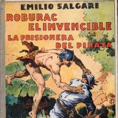Libros antiguos: EMILIO SALGARI : ROBURAC EL INVENCIBLE (ARALUCE, 1936). Lote 128924335