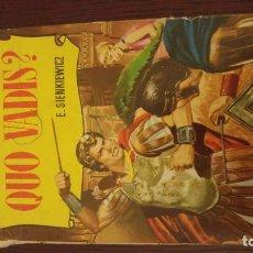 Libros antiguos: QUO VADIS --COLECCIÓN HISTORIAS-- BRUGUERA. Lote 129293459
