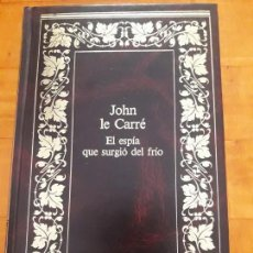 Libros antiguos: EL ESPÍA QUE SURGIÓ DEL FRÍO. Lote 129973819