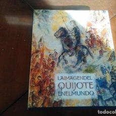 Libros antiguos: LA IMAGEN DEL QUIJOTE EN EL MUNDO. Lote 131195712