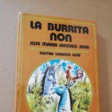 Libros antiguos: LIBRO LA BURRITA NON. Lote 131407926