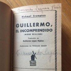 Libros antiguos: TOMO CON 2 LIBROS DE GUILLERMO, GUILLERMO EL INCOMPRENDIDO Y TRAVESURAS DE GUILLERMO. Lote 131568890