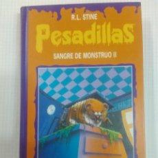 Libros antiguos: PESADILLAS. TAPA DURA. DOS LIBROS EN UNO. SANGRE DE MONSTRUO II Y MUTACION FATAL. Lote 132581650
