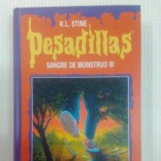 Libros antiguos: PESADILLAS. TAPA DURA. DOS LIBROS EN UNO. SANGRE DE MONSTRUO III Y HAY ALGO VIVO. Lote 132589678
