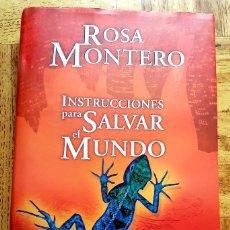 Libros antiguos: INSTRUCCIONES PARA SALVAR EL MUNDO ROSA MONTERO. Lote 132602514