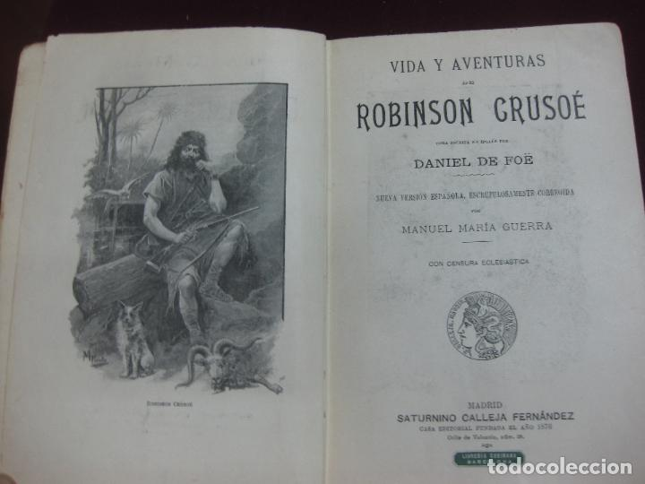 Libros antiguos: VIDA Y AVENTURAS DE ROBINSON CRUSOE. DANIEL DE FOË. EDITORIAL SATURNINO CALLEJA. - Foto 2 - 132641686