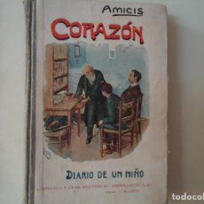 Libros antiguos: LIBRO. CORAZÓN DE EDMUNDO DE AMICIS. DIARIO DE UN NIÑO. 1887.. Lote 132690006