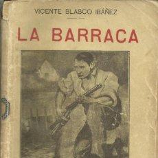 Libros antiguos: LA BARRACA, CIRCA 1900. BLASCO IBAÑEZ. Lote 132894774