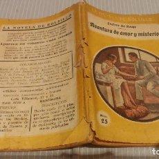 Libros antiguos: LA NOVELA DE BOLSILLO. AVENTURA DE AMOR Y MISTERIO. GUTAVE LE ROUGE. ILUSTRAC. GASTON PUJOL . Lote 132915630