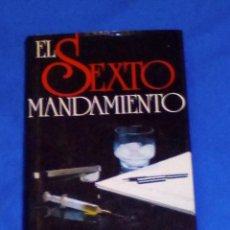 Libros antiguos: VENDO LIBRO, (EL SEXTO MANDAMIENTO), VER 2ª FOTO EN EL INTERIOR.. Lote 133668202