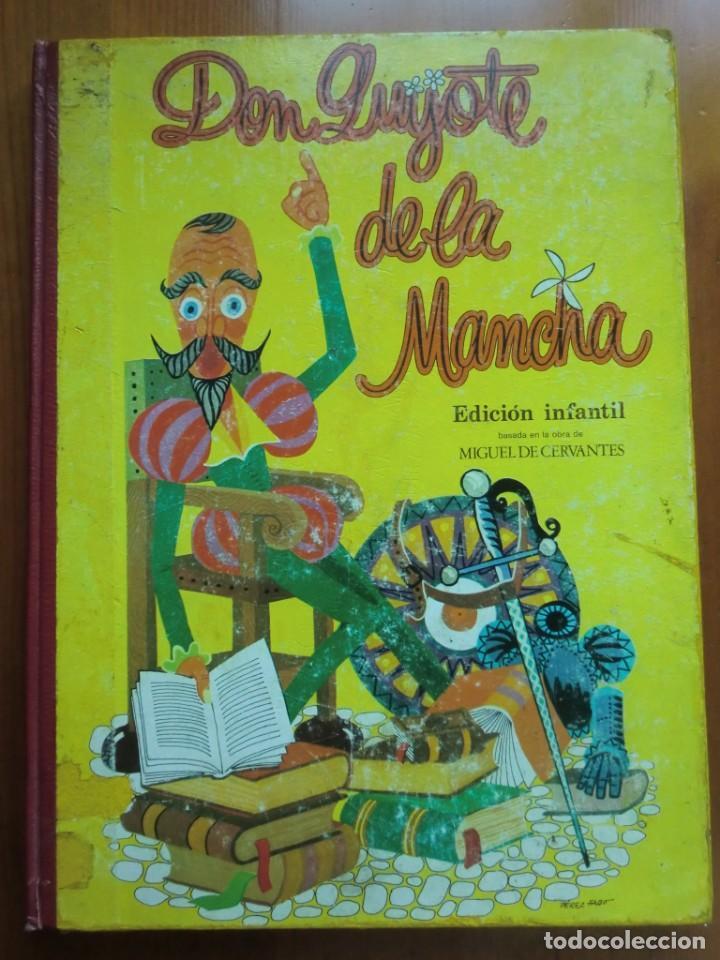 LIBRO DON QUIJOTE DE LA MANCHA (1972) MIGUEL DE CERVANTES. EDICIÓN INFANTIL. EDITORIAL RAMÓN SOPENA (Libros Antiguos, Raros y Curiosos - Literatura Infantil y Juvenil - Novela)
