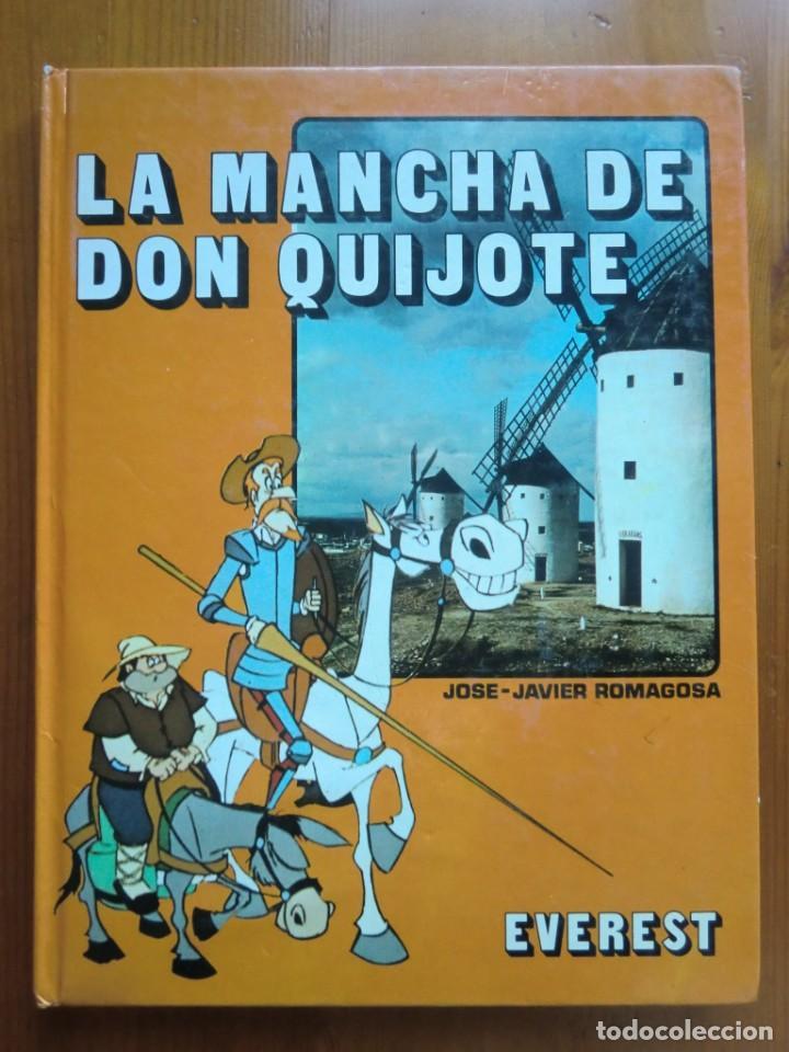LIBRO LA MANCHA DE DON QUIJOTE (1981) DE JOSÉ JAVIER ROMAGOSA. EDITORIAL EVEREST. COMO NUEVO (Libros Antiguos, Raros y Curiosos - Literatura Infantil y Juvenil - Novela)
