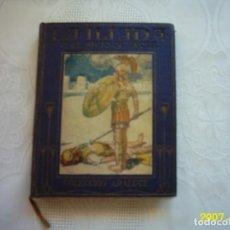 Libros antiguos: LA ILÍADA O EL SITIO DE TROYA RELATADA A LOS NIÑOS POR JEANIE LANG. 1914.ILUSTRADO: W HEATH ROBINSON. Lote 134865962