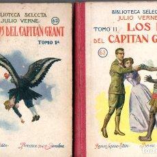 Libros antiguos: JULIO VERNE : LOS HIJOS DEL CAPITÁN GRANT (SELECTA SOPENA, 1933) DOS TOMOS. Lote 135544554