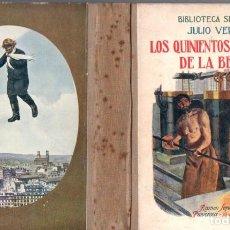 Libros antiguos: JULIO VERNE : LOS QUINIENTOS MILLONES DE LA BEGUN (SELECTA SOPENA, 1936). Lote 135544594