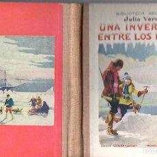 Libros antiguos: JULIO VERNE : UNA INVERNADA ENTRE LOS HIELOS (SELECTA SOPENA, 1935). Lote 135544622
