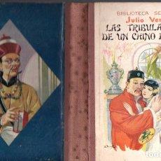 Libros antiguos: JULIO VERNE : LAS TRIBULACIONES DE UN CHINO EN CHINA (SELECTA SOPENA, 1935). Lote 135544638