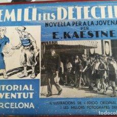 Libros antiguos: EMILI I ELS DETECTIUS--E. KAESTNER-EDITORIAL JUVENTUD--1935. Lote 136126310