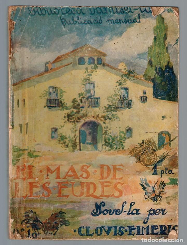 MAS DE LES EURES, EL BIBLIOTECA DAMISEL-LA Nº 10 EIMERIC, CLOVIS 1926 (Libros Antiguos, Raros y Curiosos - Literatura Infantil y Juvenil - Novela)