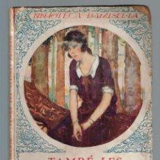 Libros antiguos: TAMBÉ LES ALZINES PLOREN. BIBLIOTECA DAMISEL-LA EIMERIC, CLOVIS 1927. Lote 136638138