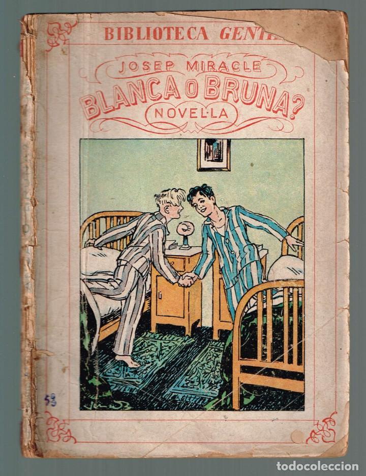 BLANCA O BRUNA. BIBLIOTECA GENTIL MIRACLE, JOSEP 1931 (Libros Antiguos, Raros y Curiosos - Literatura Infantil y Juvenil - Novela)