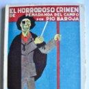 Libros antiguos: PÍO BAROJA. EL HORROROSO CRIMEN DE PEÑARANDA DEL CAMPO. LA NOVELA MUNDIAL. MADRID 1926.. Lote 137508246