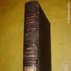 Libros antiguos: OBRAS ESCOGIDAS DEL PADRE ISLA, FRAY GERUNDIO DE CAMPAZAS Y OTRAS. AÑO 1850. Lote 139088950