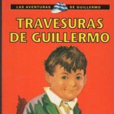 Libros antiguos: LAS TRAVESURAS DE GUILLERMO. Lote 139148670