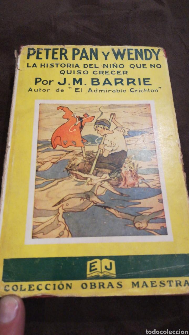 PETER PAN Y WENDY (Libros Antiguos, Raros y Curiosos - Literatura Infantil y Juvenil - Novela)
