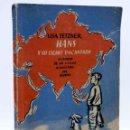 Libros antiguos: HANS Y SU LIEBRE ENCANTADA. HISTORIA DE UN VIAJE ALREDEDOR DEL MUNDO (LISA TATZNER) ESTRELLA, 1937. Lote 139867160