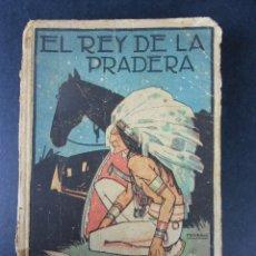 Libros antiguos: EL REY DE LA PRADERA VOL. II, (EMILIO SALGARI), SATURNINO CALLEJA 1890-1910. Lote 31191607