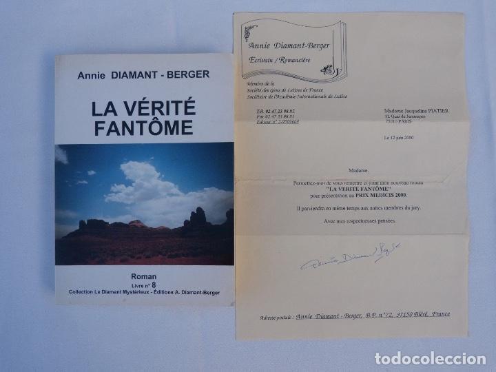 DOCUMENTO FIRMADO POR ANNIE DIAMANT-BERGER /LA VÉRITÉ FANTÔME/Nº8/2000 (Libros Antiguos, Raros y Curiosos - Literatura Infantil y Juvenil - Novela)