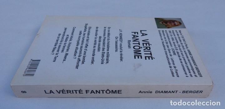 Libros antiguos: Documento firmado por Annie Diamant-Berger /La vérité fantôme/Nº8/2000 - Foto 6 - 140503026