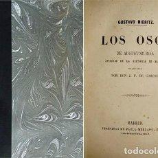 Libros antiguos: NIERITZ, KARL-GUSTAV. LOS OSOS DE AUGUSTOBURGO. EPISODIO DE LA HISTORIA DE SAJONIA. 1854.. Lote 143148838
