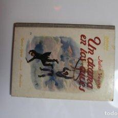Libros antiguos: UN DRAMA EN LOS AIRES JULIO VERNE 1931. Lote 143814314