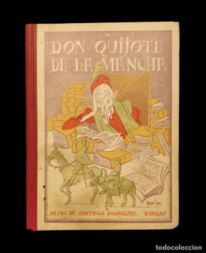 DON QUIJOTE DE LA MANCHA , SANTIAGO RODRIGUEZ, 1ª EDICIÓN, AÑO 1936 (Libros Antiguos, Raros y Curiosos - Literatura Infantil y Juvenil - Novela)