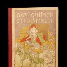 Libros antiguos: DON QUIJOTE DE LA MANCHA , SANTIAGO RODRIGUEZ, 1ª EDICIÓN, AÑO 1936. Lote 144427534