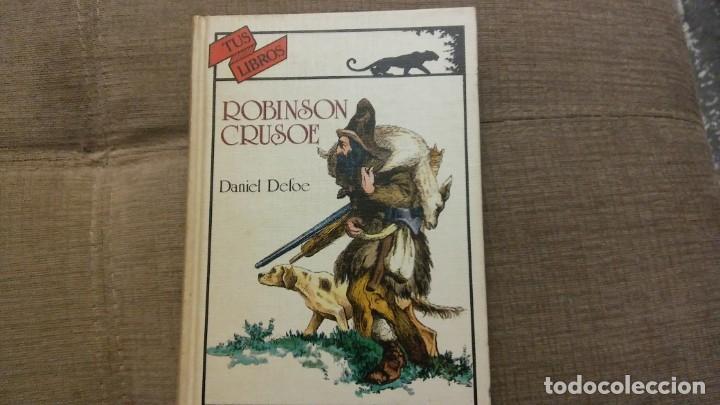 TUS LIBROS ROBINSON CRUSOE (Libros Antiguos, Raros y Curiosos - Literatura Infantil y Juvenil - Novela)