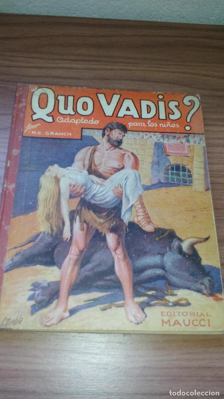 QUO VADIS? ADAPTADO A LOS NIÑOS (EDITORIAL MAUCCI - 1952) - ..........ZXY (Libros Antiguos, Raros y Curiosos - Literatura Infantil y Juvenil - Novela)