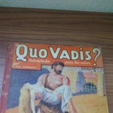 Libros antiguos: QUO VADIS? ADAPTADO A LOS NIÑOS (EDITORIAL MAUCCI - 1952) - ..........ZXY. Lote 145620186