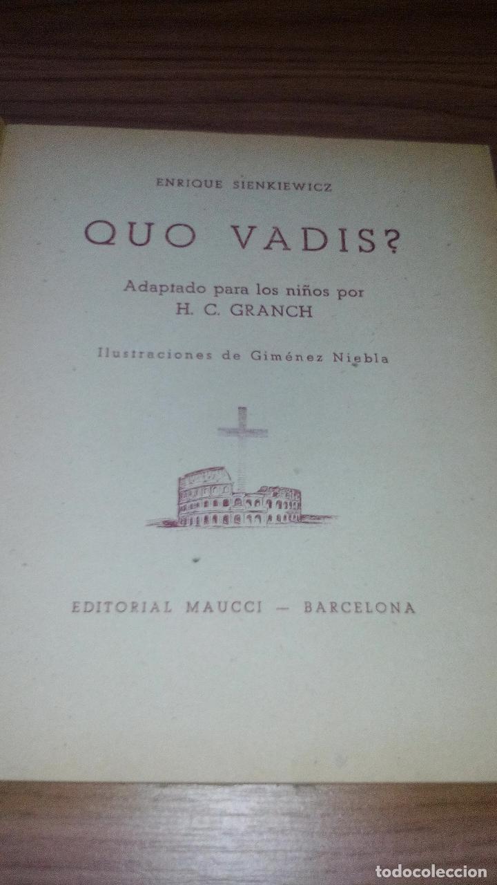 Libros antiguos: QUO VADIS? ADAPTADO A LOS NIÑOS (EDITORIAL MAUCCI - 1952) - ..........ZXY - Foto 3 - 145620186