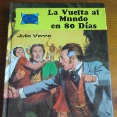 Libros antiguos: LIBRO LA VUELTA AL MUNDO EN 80 DÍAS (1985) DE JULIO VERNE. EDICIONES TORAY. NUEVO. Lote 145774974