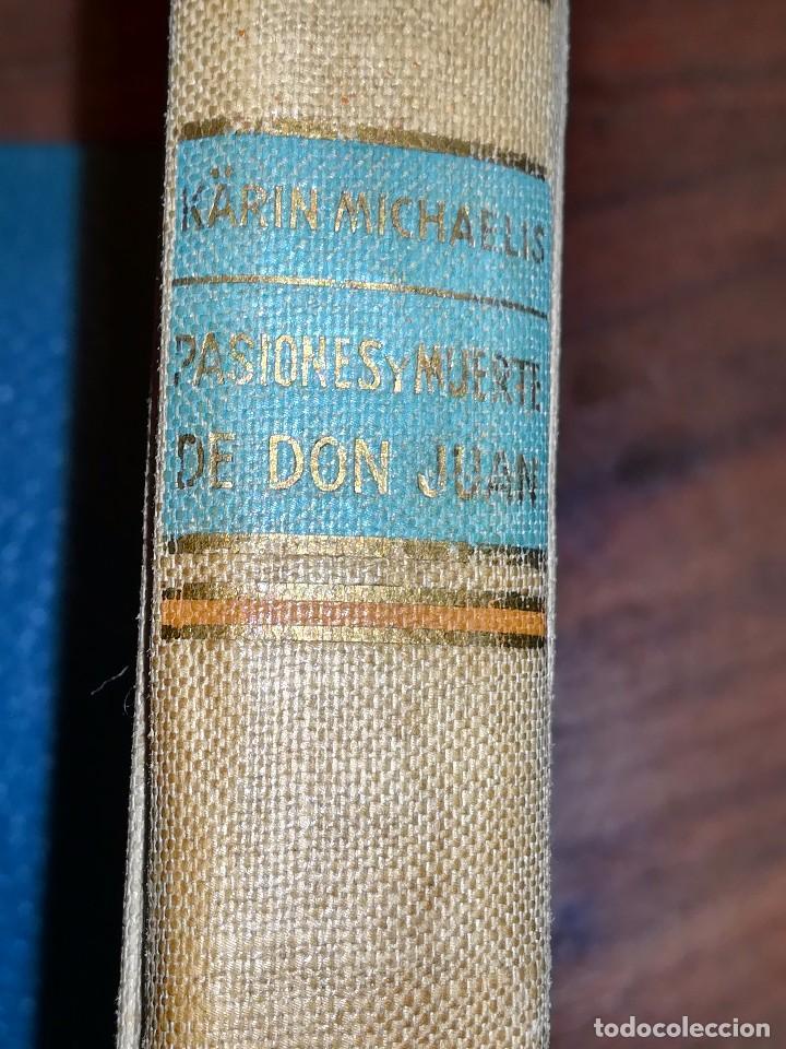 Libros antiguos: Pasiones muerte de Don Juan - Foto 3 - 145899530