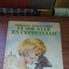Libros antiguos: EL SOL NACE EN CEPPETELLO - (EDITORIAL MOLINO - AÑOS 60) - COLECCION VIOLETA Nº25 --------ZXY. Lote 146719422