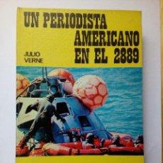 Libros antiguos: UN PERIODISTA AMERICANO EN EL 2889 JULIO VERNE JUNIOR CAPITAN EDICIONES PAULINAS MADRID 1971. Lote 147703538