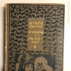 Libros antiguos: CUENTOS Y CRÓNICAS. DARÍO, RUBÉN. MADRID: MUNDO LATINO, 1918. 8VO. 198 PP. + 5H.. Lote 151309610