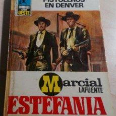 Libros antiguos: MARCIAL LAFUENTE ESTEFANIA.PISTOLEROS EN DENVER.HOMBRES DEL OESTE Nº 62. 1974.. Lote 151357822