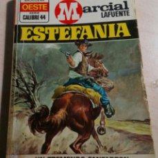 Libros antiguos: MARCIAL LAFUENTE ESTEFANIA.UN TREMENDO FANFARRON.OESTE CALIBRE 44 Nº 194. 1974.. Lote 151358038