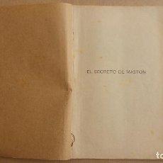 Libros antiguos: JULIO VERNE - EL SECRETO DE MASTON , 2 LIBROS. EDIT. SANZ DE JUBERA HNOS. AÑO 1889, VER FOTOS. Lote 151382418